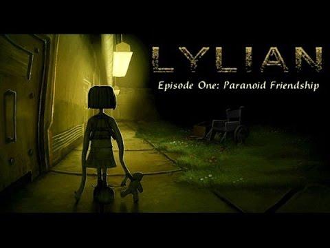 Lylian. Episode One: Paranoid Friendship.Part 3.Неожиданный финал эпизода.