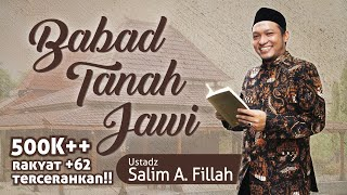Video Ustadz Salim A Fillah - Babad Tanah Jawi MP3, 3GP, MP4, WEBM, AVI, FLV April 2019