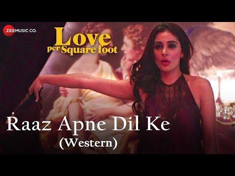 Raaz Apne Dil Ke (Western)   Love Per Square Foot   Rekha Bhardwaj   Vicky Kaushal & Alankrita Sahai