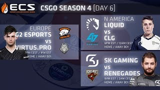 ECS CS:GO S4 DAY 6: G2 vs Virtus.Pro // Liquid vs CLG // SK vs Renegades