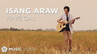 Download Lagu Kaye Cal - Isang Araw Mp3