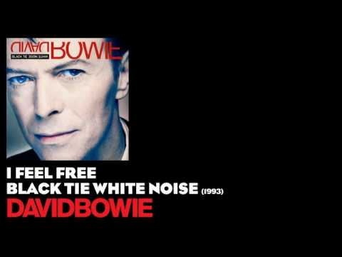 I Feel Free (1993) (Song) by David Bowie