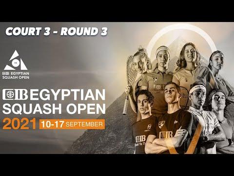LIVE SQUASH: CIB Egyptian Open 2021 - Court 3 Livestream - Rd 3 [Pt.2]