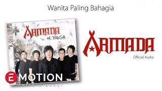 Download lagu Armada Wanita Paling Bahagia Mp3