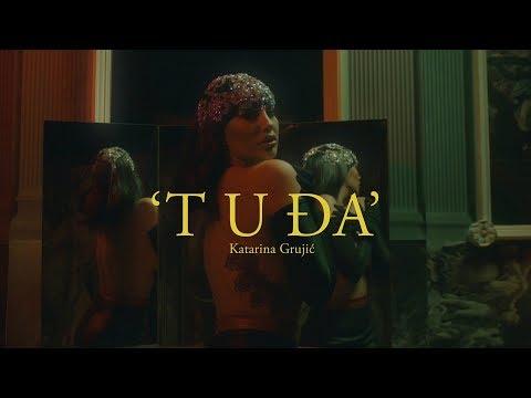 Tuđa - Katarina Grujić - nova pesma i tv spot