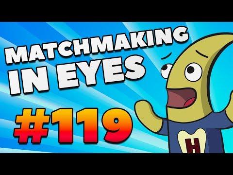 CS:GO - MatchMaking in Eyes #119 (видео)