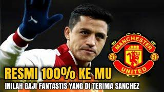 Download Video Resmi Gabung Manchester United Inilah Gaji Fantastis Alexis Sanchez di MU MP3 3GP MP4