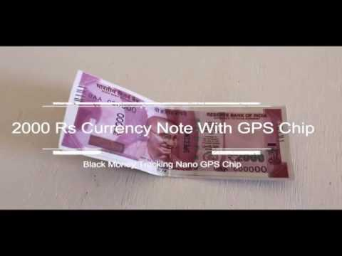 Exclusive Video 2000/-Rs Currency Notes with GPS Chip