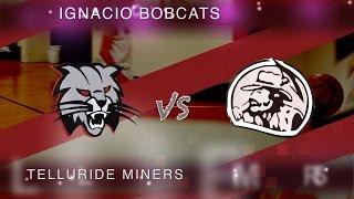 LIVE! Telluride - Miners vs. Ignacio - Bobcats HS Basketball