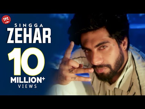 ZEHAR (Official Video) Singga | Latest Punjabi Songs 2021 | New Punjabi Songs 2021