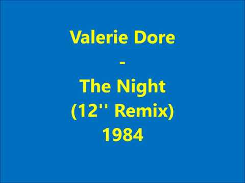 Valerie Dore - The Night  (12'' Extended Remix) 1984