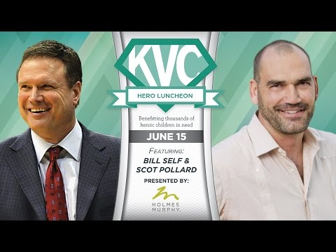 KVC's Hero Luncheon Featuring Bill Self and Scot Pollard