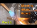 how to make an Electric Skateboard from Scratch part 1