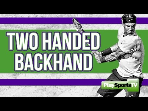 Tennis Tips: Two Handed Backhand
