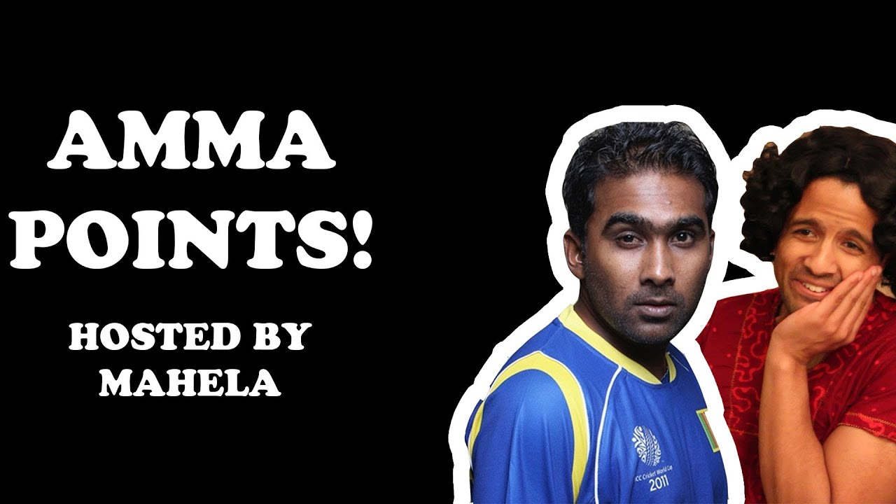 Top 10 Ways to Score Amma Points (With Mahela Jayawardene)