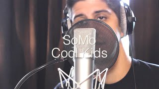 Echosmith - Cool Kids (Rendition) by SoMo