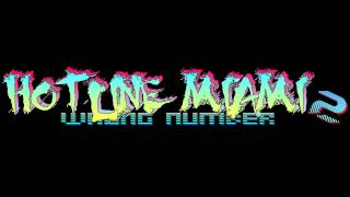 Hotline Miami 2: Wrong Number Soundtrack - Rust