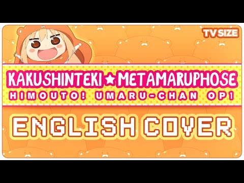 🍫 ENGLISH COVER ║ Kakushinteki☆Metamaruphose! (UMARU-CHAN OP) ║ Shellah 🍪