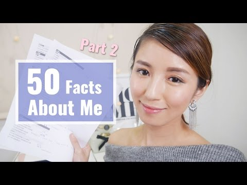 50 Facts About Me Part II