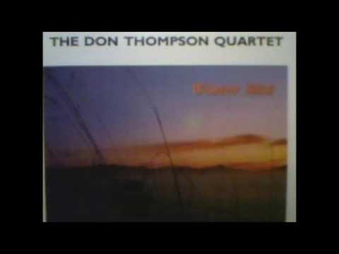 The Don Thompson Quartet – Winter Mist (Full Album)
