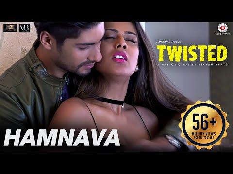 Hamnava | Twisted | Nia Sharma & Namit Khanna | Arnab Dutta | Harish Sagane | Vikram Bhatt