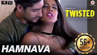 Video Hamnava | Twisted | Nia Sharma & Namit Khanna | Arnab Dutta | Harish Sagane | Vikram Bhatt MP3, 3GP, MP4, WEBM, AVI, FLV Februari 2018