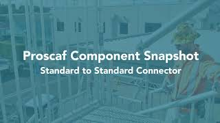 Proscaf Component Series - Standard to Standard Connector