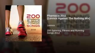 Phantasia 2011 (Lennox Against The Nothing Mix)