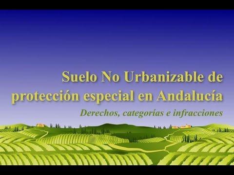 Suelo No Urbanizable de protección especial en Andalucía