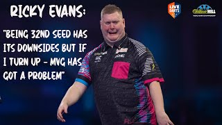 "Ricky Evans: ""Being 32nd seed has its downsides but if I turn up – MVG has got a problem"""