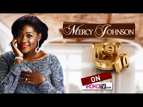 Top Ten Mercy Johnson Movies