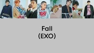 Video EXO - Fall Lyrics (Rom/Han/Eng) MP3, 3GP, MP4, WEBM, AVI, FLV Juli 2018