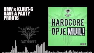Nonton HMV & Klaut-G - Have a Party Film Subtitle Indonesia Streaming Movie Download