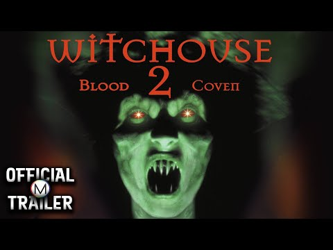 WITCHOUSE 2: BLOOD COVEN (2000) | Official Trailer