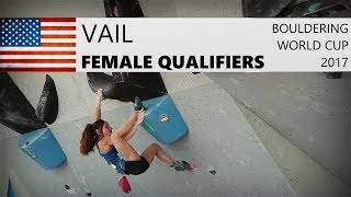 Vail Bouldering World Cup 2017   Female Qualifiers by OnBouldering
