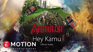Video Armada - Hey Kamu (Official Audio) MP3, 3GP, MP4, WEBM, AVI, FLV Agustus 2018