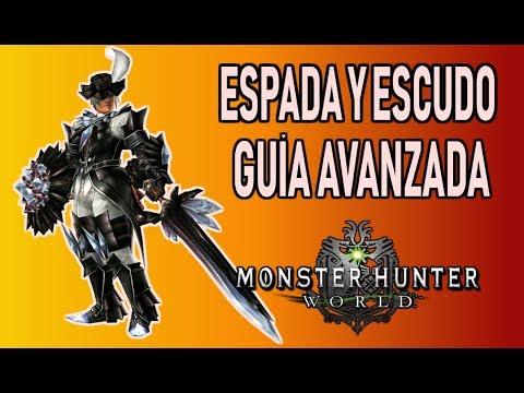 GUÍA AVANZADA: ESPADA y ESCUDO - Monster Hunter World (Gameplay Español)