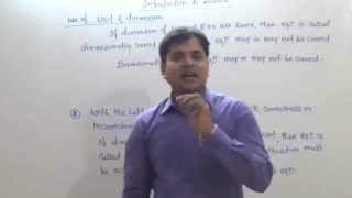 7. Introduction to Science: Unit & Dimension & its use (JEE Main + JEE Advanced + NEET + AIIMS)