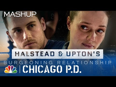 Halstead and Upton's Burgeoning Relationship: #Upstead - Chicago PD (Mashup)