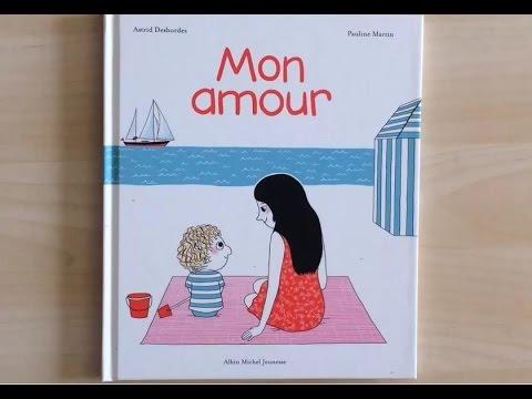 _*_ MON AMOUR - Livre coup de coeur - Histoire pour enfants