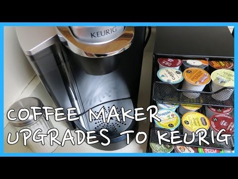 Coffee Maker Upgrades To Keurig