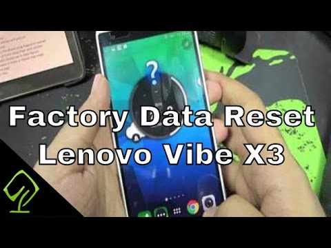 How to Reset Settings or Factory Data Reset on Lenovo Vibe X3