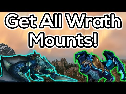 How to Get All Wrath of the Lich King Mounts (видео)