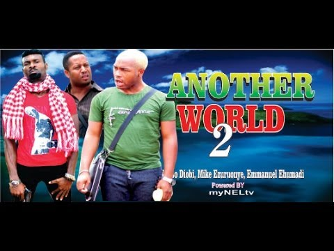 Another World 2  - 2014  Latest  Nigeria Nollywood Movie