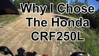 7. 2018 CRF250L: Why I Chose This Bike
