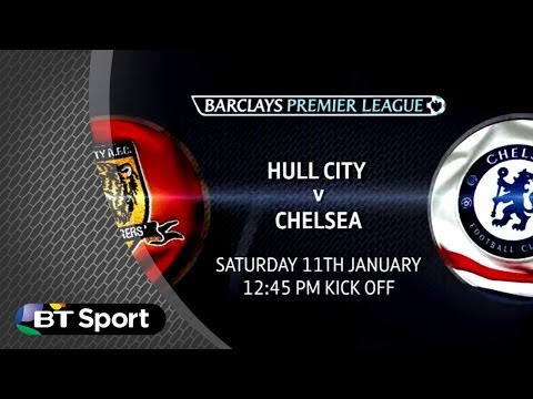 Premier League Preview: Hull V Chelsea | #BTSport