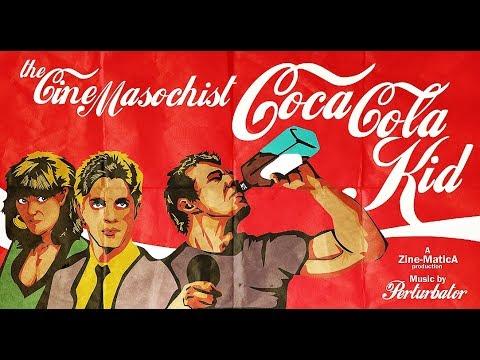 The Cine-Masochist: COCA COLA KID
