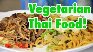 Vegetarian Thai Food: A Guide To Eating Healthy (and Delicious) Thai Food!