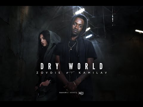 "ZOVDIE FEAT. KAMILA V – ""DRY WORLD"" [Videoclip]"