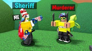 Murder Mystery 2 but I'm always Sheriff